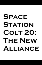 SpaceStation Colt (Zero Universe), Book 20